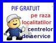 Pif Gratuit pe raza localitatilor de service
